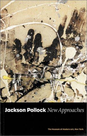 Jackson Pollock: New Approaches