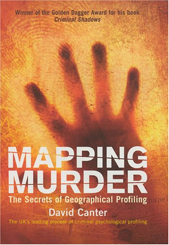 mapping-murder-the-secrets-of-geographical-profiling