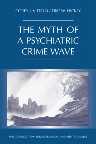 The Myth of a Psychiatric Crime Wave