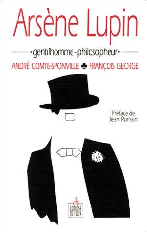 Arsène Lupin, Gentilhomme Philosopheur