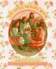Little Women Book: Games, Recipes, Crafts, and Other Homemade Pleasures
