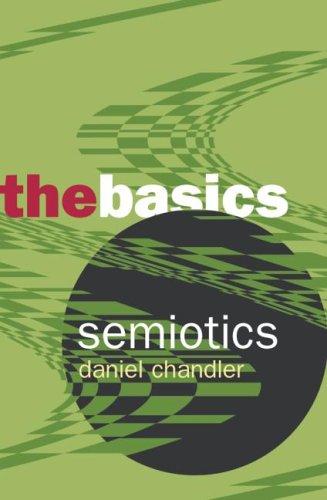 Semiotics by Daniel Chandler