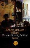 Eureka Street, Belfast by Robert McLiam Wilson