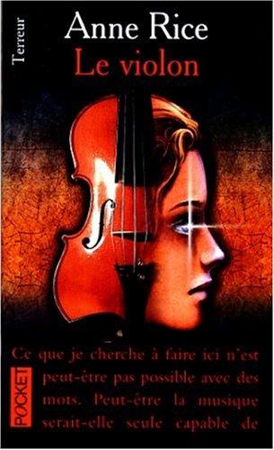 Le violon by Anne Rice