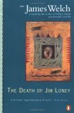 The Death of Jim Loney by James Welch