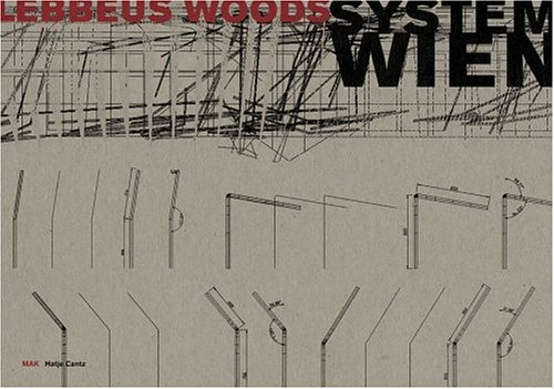 Lebbeus Woods: System Wien