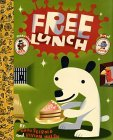 Free Lunch by J. Otto Seibold
