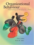 Organizational Behaviour: Understanding and Managing Life at Work [With CDROM]