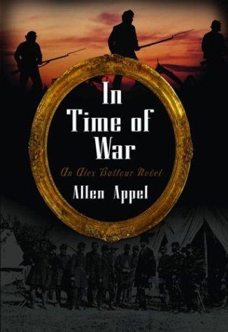 In Time of War (Alex Balfour, #4)