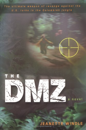 The DMZ by Jeanette Windle