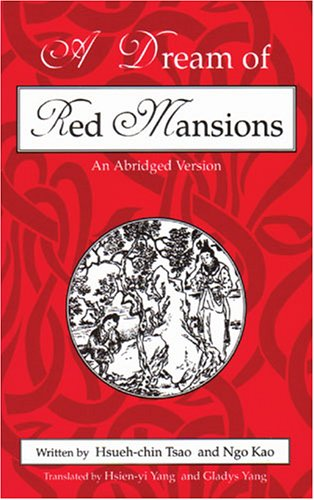 A Dream of Red Mansions: An Abridged Version