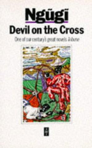 Devil on the Cross by Ngũgĩ wa Thiong'o