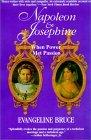 Napoleon And Josephine by Evangeline Bruce