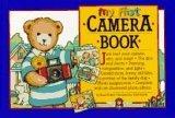 My First Camera Book: A Bialosky & Friends Book [With Camera]