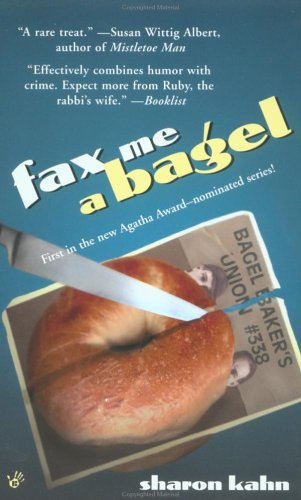 Fax Me a Bagel by Sharon Kahn