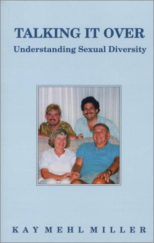 Talking It Over: Understanding Sexual Diversity