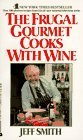 The Frugal Gourmet Cooks with Wine