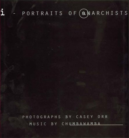 Portraits of Anarchists