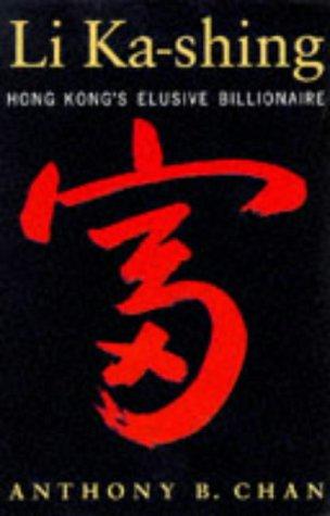 Li Ka Shing: Hong Kong's Elusive Billionaire