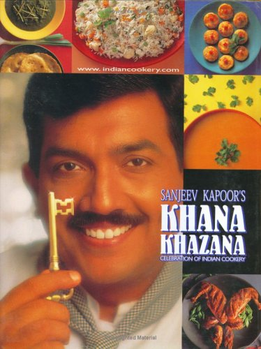 Celebration of indian cookery khana khazana by sanjeev kapoor 163727 forumfinder Choice Image