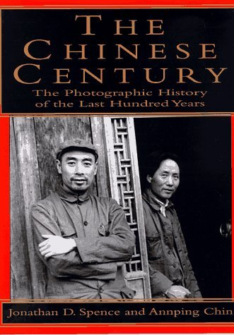 Chinese Century:, The: A Photographic History of the Last Hundred Years