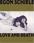 Egon Schiele: Love and Death