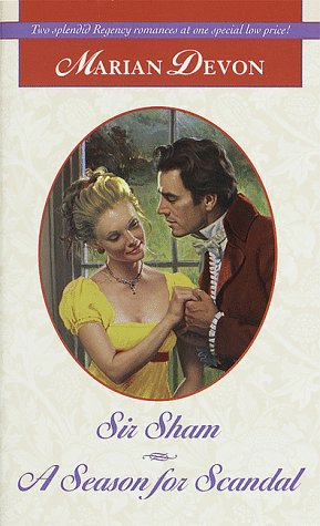 Sir Sham/A Season For Scandal (Regency Romance)