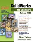 SolidWorks for Designers Release 2004