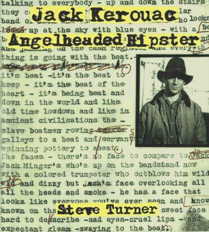 Jack Kerouac: Angelheaded Hipster