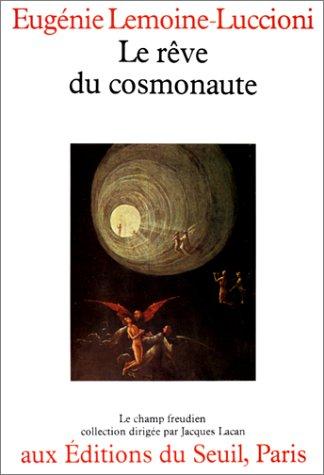 Le rêve du cosmonaute