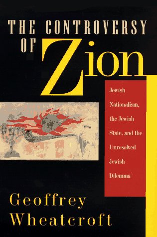 the-controversy-of-zion-jewish-nationalism-the-jewish-state-and-the-unresolved-jewish-dilemma