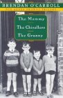 Agnes Browne Trilogy Boxed Set: The Mammy, The Chisellers, The Granny (Agnes Browne, #1-3)