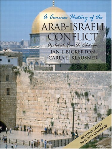 A Concise History of the Arab-Israeli Conflict, Updated: Coursesmart Etextbook
