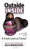 Outside/Inside: A Fresh Look at Tzniut for Men and Women