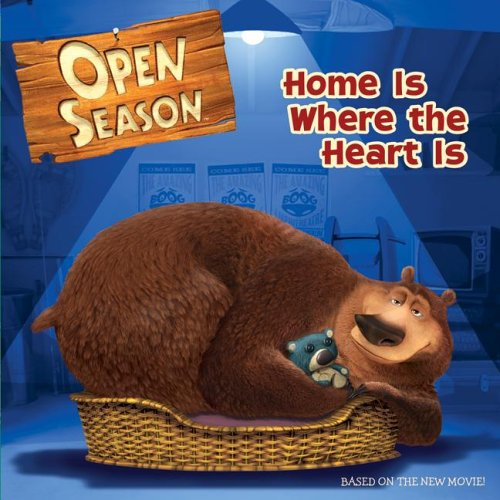 Open Season: Home Is Where the Heart Is