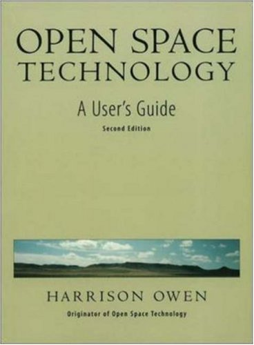 open-space-technology-a-user-s-guide