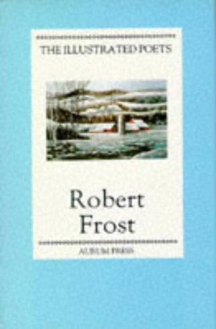 Robert Frost by Robert Frost