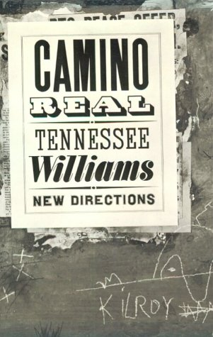 Camino Real by Tennessee Williams