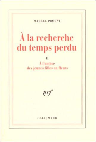 À l'ombre des jeunes filles en fleurs by Marcel Proust