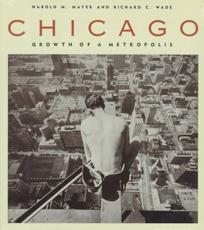 Chicago: Growth of a Metropolis