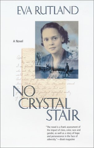 No Crystal Stair by Eva Rutland