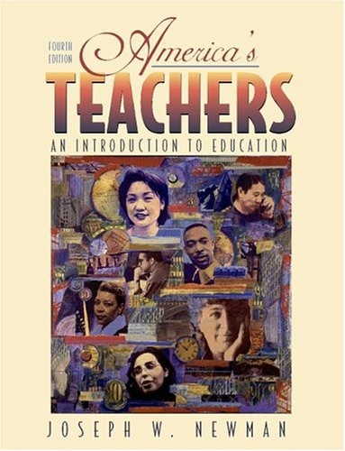 America's Teachers: An Introduction to Education, Mylabschool Edition