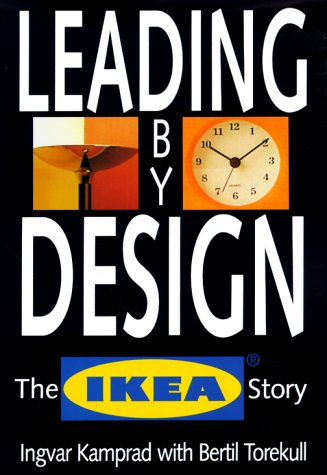Leading by Design by Bertil Torekull