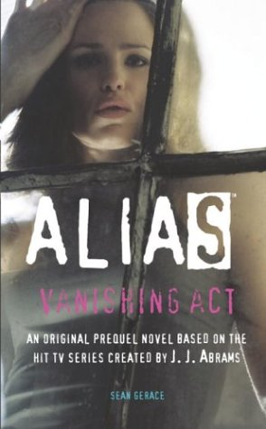Alias: Vanishing Act (Prequel Series #10)