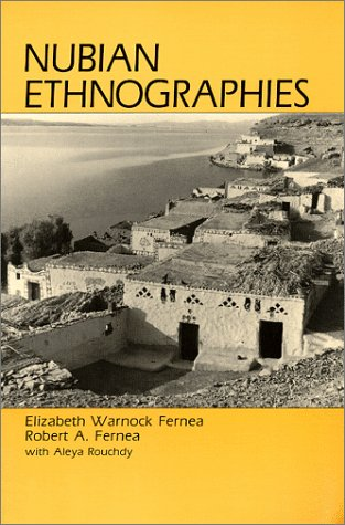 Ebook Nubian Ethnographies by Elizabeth Warnock Fernea PDF!