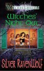 Witches' Night Out by Silver RavenWolf