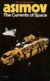 The Currents of Space (Galactic Empire, #2)