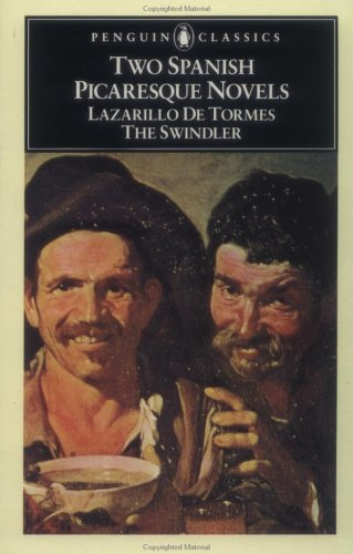 Two spanish picaresque novels lazarillo de tormes and the swindler 172193 fandeluxe Images