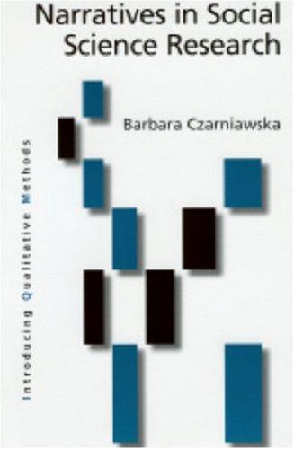 Narratives in Social Science Research by Barbara Czarniawska
