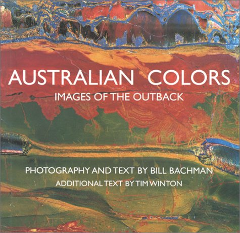 Australian Colors: Images of the Outback